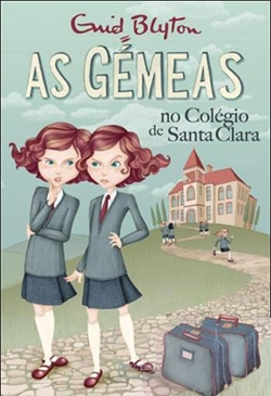 As Gémeas no Colégio de Santa Clara – Volume 1