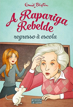 A Rapariga Rebelde: Regresso à Escola – Volume 2