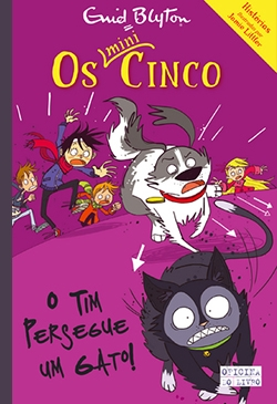 Os Mini-Cinco - O Tim Persegue um gato! – Volume 8