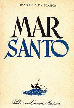 Mar Santo por António José Branquinho da Fonseca - Portal da Literatura