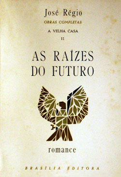 As Raízes Do Futuro
