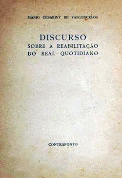 Discurso sobre a Reabilitação do Real Quotidiano
