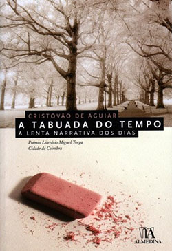 A Tabuada do Tempo – a lenta narrativa dos dias