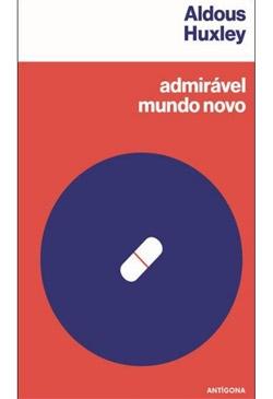 Admirável Mundo Novo Por Aldous Huxley Portal Da Literatura