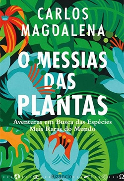 O Messias das Plantas