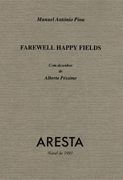 Farewell Happy Fields